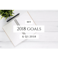 My goals for 2018 and Q1-18